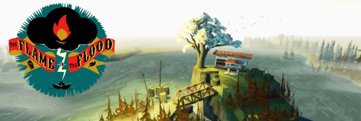 The Flame in the Flood (Xbox One, Video)