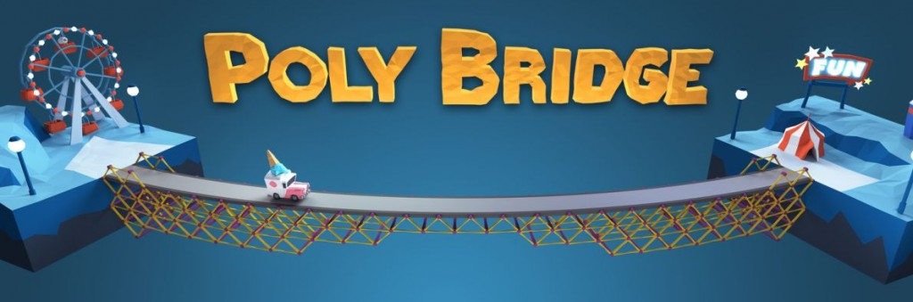Poly Bridge (PC)