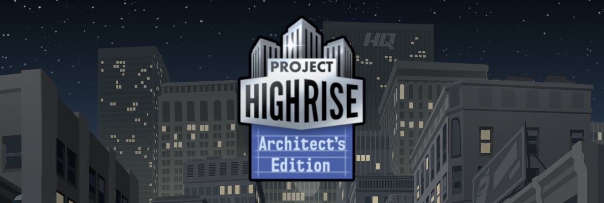 Project Highrise: Architect's Edition (Xbox One & Nintendo Switch, Video)